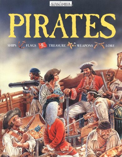 Pirates Ships Flags Treasure Weapons Lore: Philip Steele