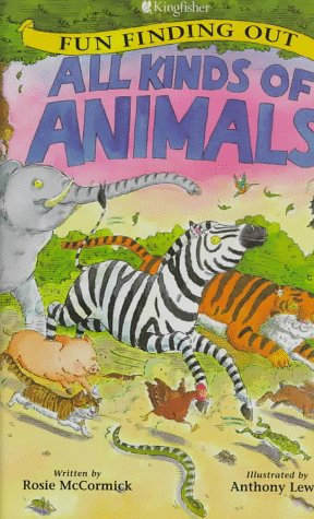 9780753450918: All Kinds of Animals (Fun Finding Out)