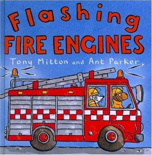 9780753451045: Flashing Fire Engines (Amazing Machines)