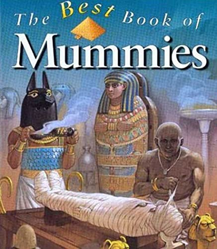 9780753451328: The Best Book of Mummies