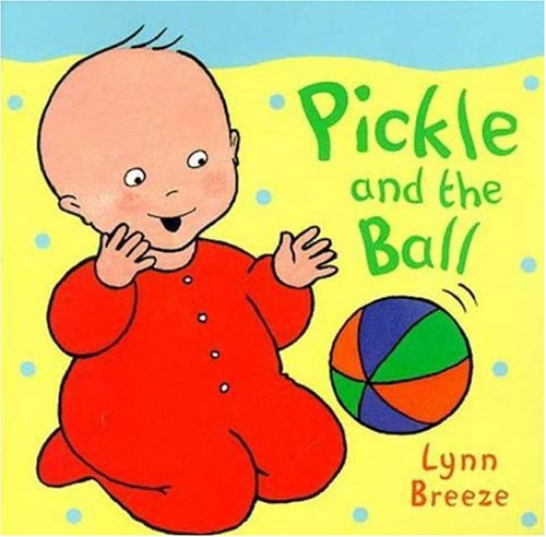9780753451489: Pickle and the Ball