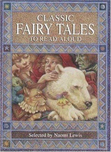 9780753451649: Classic Fairy Tales to Read Aloud