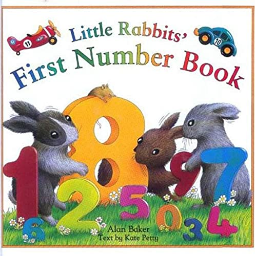 Little Rabbits' First Numbers: Learn first numbers: Alan Baker, Kate