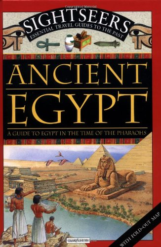 Ancient Egypt: A Guide to Egypt in the Time of the Pharoahs (Sightseers): Tagholm, Sally