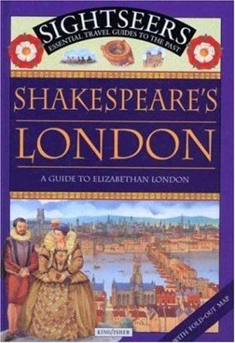 Shakespeare's London: A Guide to Elizabethan London: Ferris, Julie
