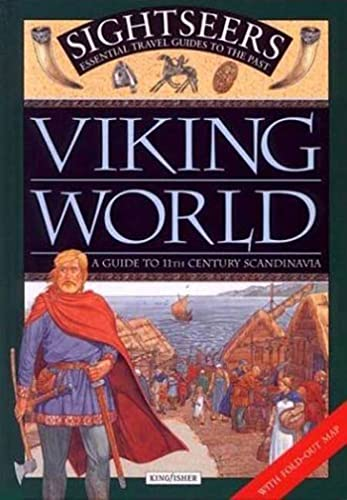 Viking World: A Guide to 11th Century Scandinavia (Sightseers) (0753452375) by Ferris, Julie