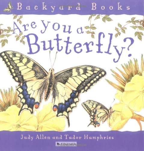 9780753452400: Are You A Butterfly? (Backyard Books)