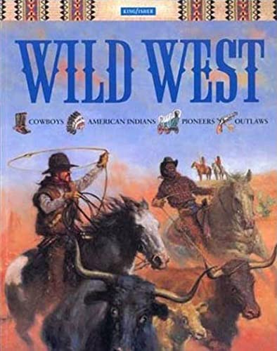 9780753452493: The Wild West (Younger Reader)