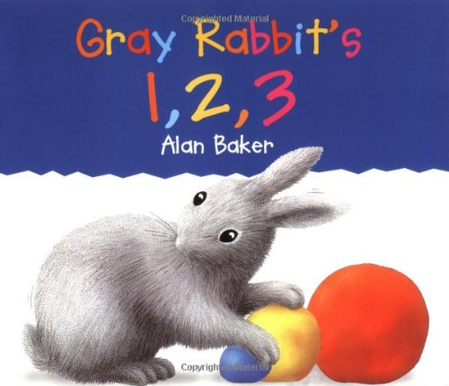 Gray Rabbit's 1,2,3: Baker, Alan