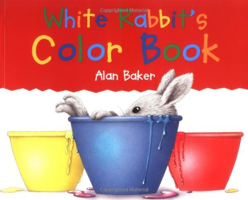 9780753452547: White Rabbit's Color Book (Little Rabbit Books)