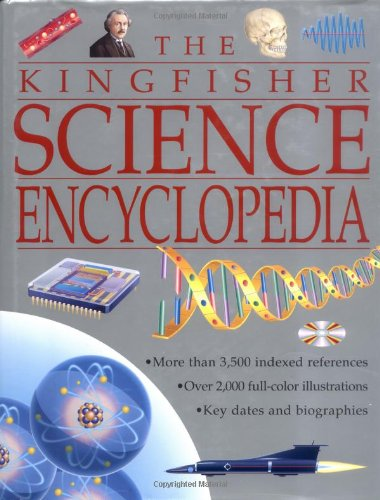 9780753452691: The Kingfisher Science Encyclopedia