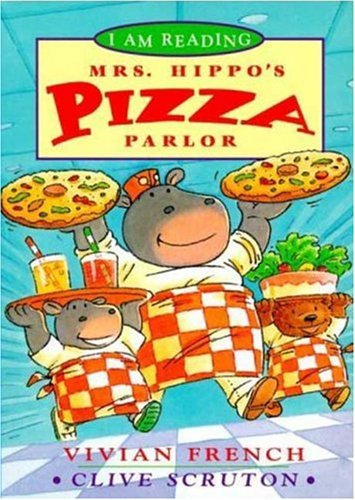 9780753452899: Mrs. Hippo's Pizza Parlor (I Am Reading)