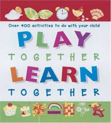 9780753452943: Play Together Learn Together