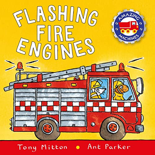 9780753453070: Flashing Fire Engines (Amazing Machines)