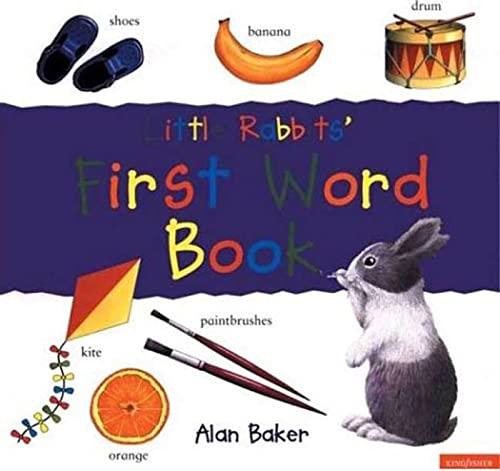Little Rabbits' First Word Book (Little Rabbit: Baker, Alan