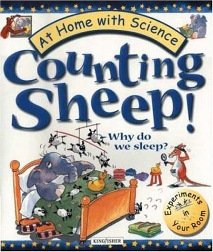 9780753453612: Counting Sheep! Why Do We Sleep?: Experiments in your room (At Home With Science)