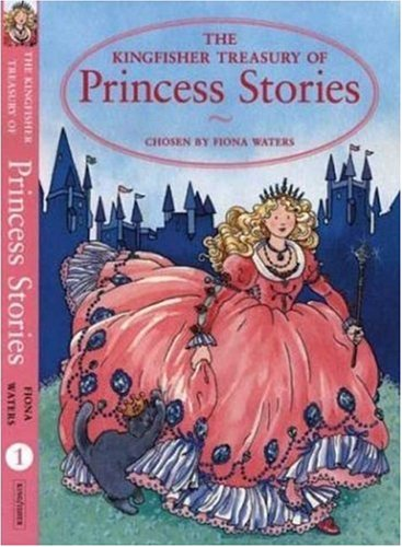 9780753453742: Kingfisher Treasury of Princess Stories (Kingfisher Treasury of Stories)