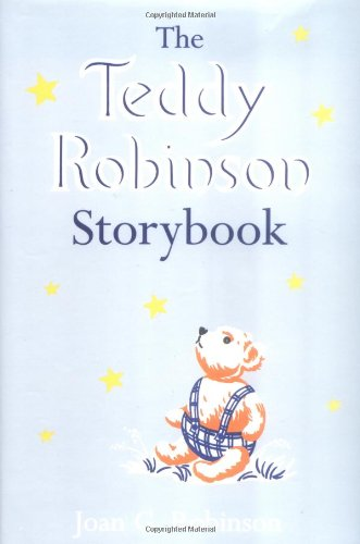 9780753453810: The Teddy Robinson Storybook