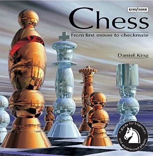 9780753453872: Chess: From First Moves to Checkmate