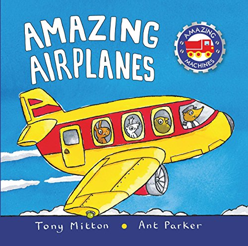 9780753454039: Amazing Airplanes (Amazing Machines)