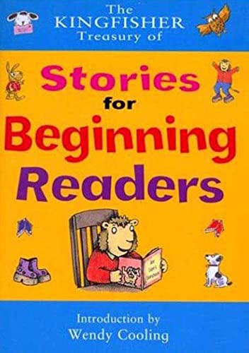 9780753454107: The Kingfisher Treasury of Stories for Beginning Readers (I Am Reading)