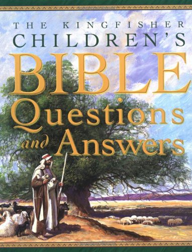 9780753454558: The Kingfisher Children's Bible Questions and Answers