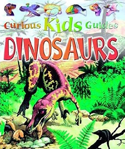 9780753454749: Dinosaurs (Curious Kids Guides)