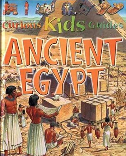 9780753454756: Ancient Egypt (Curious Kids Guides)