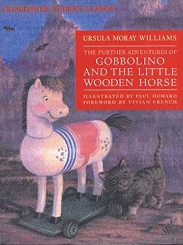 The Further Adventures of Gobbolino and the: Ursula Moray Williams,