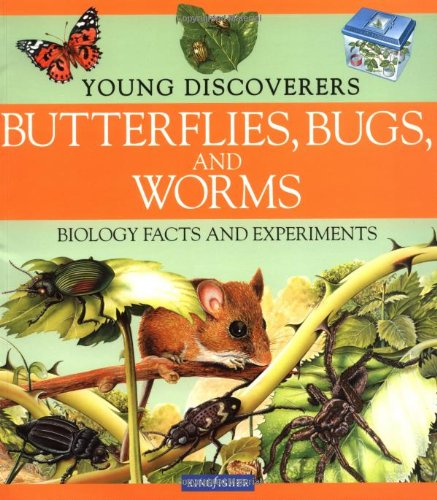 9780753454992: Butterflies, Bugs, and Worms (Young Discoverers: Biology Facts and Experiments)