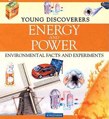 9780753455029: Energy and Power: Environmental Facts and Experiments (Young Discoverers)