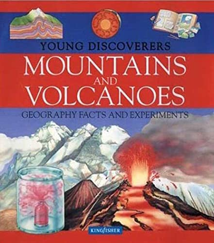 9780753455074: Mountains and Volcanoes (Young Discoverers: Geography Facts and Experiments)