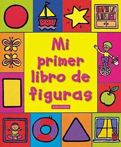 9780753455272: Mi Primer Libro De Figuras