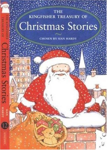 9780753455661: The Kingfisher Treasury of Christmas Stories