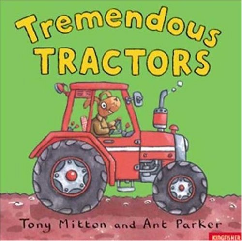 9780753455999: Tremendous Tractors (Amazing Machines)