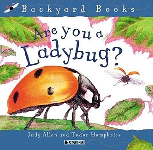 9780753456033: Are You A Ladybug? (Avenues) (Backyard Books)