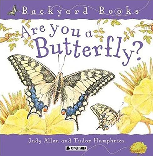 9780753456088: Are You a Butterfly? (Backyard Books)