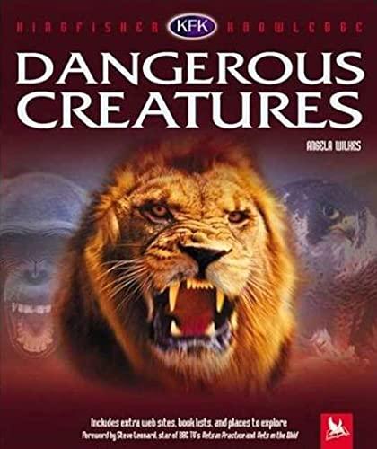 9780753456224: Dangerous Creatures (Kingfisher Knowledge)