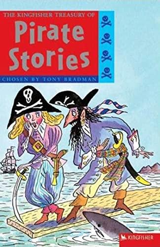The Kingfisher Treasury of Pirate Stories: Tony Bradman, Tony