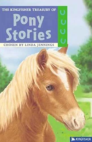 The Kingfisher Treasury of Pony Stories (The
