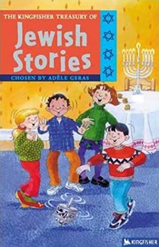 The Kingfisher Treasury of Jewish Stories (The: Geras, Adele
