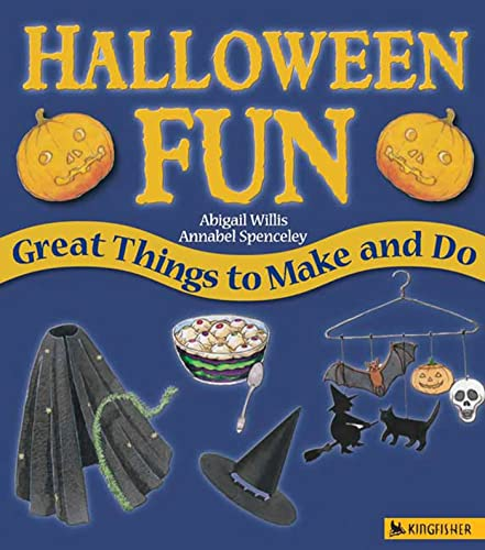 Halloween Fun: Great Things to Make and Do (Holiday Fun): Willis, Abigail