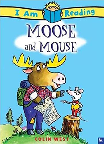 9780753457153: Moose and Mouse (I Am Reading)