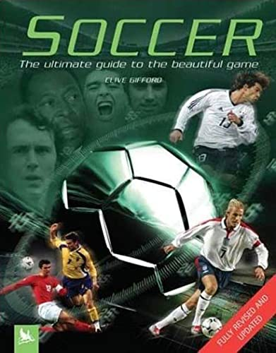 9780753457528: Soccer: The Ultimate Guide to the Beautiful Game