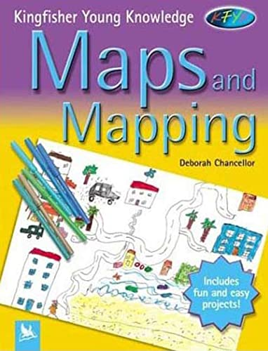 9780753457597: Maps and Mapping (Kingfisher Young Knowledge)