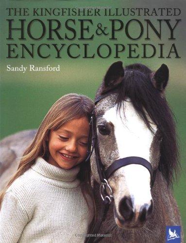 9780753457818: The Kingfisher Illustrated Horse and Pony Encyclopedia