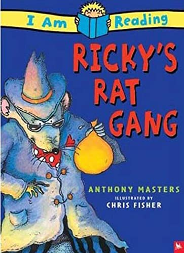 9780753458006: I Am Reading: Ricky's Rat Gang