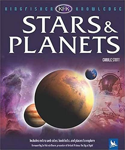 Stars and Planets (Kingfisher Knowledge): Carole Stott