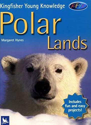9780753458686: Polar Lands (Kingfisher Young Knowledge)