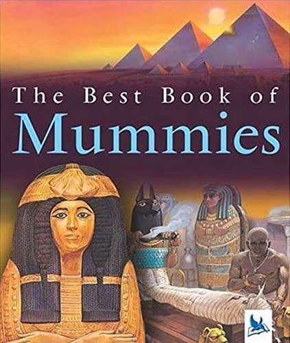 9780753458730: The Best Book of Mummies